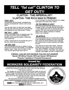 "Tell ""fat cat"" Clinton to Get out!! - WSF 1998"