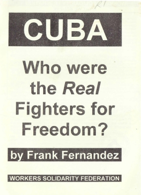 CUBA - Who Were the Real Fighters for Freedom
