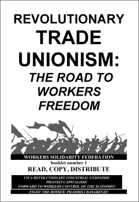 Revolutionary Trade Unionism - Road to Freedom CROP